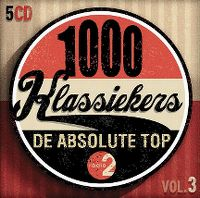 Cover  - 1000 klassiekers Radio 2 - De absolute top vol. 3