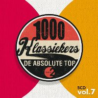 Cover  - 1000 klassiekers Radio 2 - De absolute top vol. 7