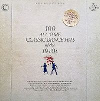 Cover  - 100 All Time Classic Dance Hits Of The 1970s