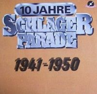 Cover  - 10 Jahre Schlagerparade 1941-1950