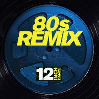 Cover  - 12 Inch Dance - 80s Remix