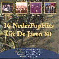 Cover  - 16 NederPopHits uit de jaren 80