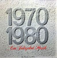 Cover  - 1970-1980 - Ein Jahrzehnt Musik