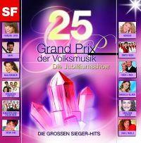 Cover  - 25 Jahre Grand Prix der Volksmusik - die Jubiläumsshow