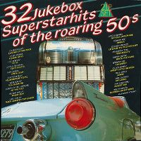 Cover  - 32 Jukebox Superstarhits Of The Roaring 50s