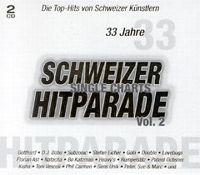 Cover  - 33 Jahre Schweizer Hitparade - Single Charts Vol. 2