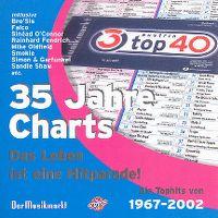 Cover  - 35 Jahre Charts - Das Leben ist eine Hitparade!
