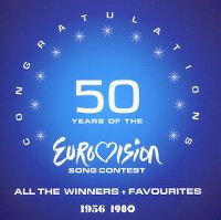 Cover  - 50 Years Of The Eurovision Song Contest 1956 - 1980