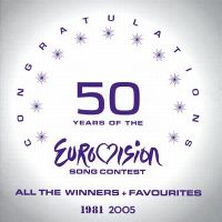Cover  - 50 Years Of The Eurovision Song Contest 1981 - 2005