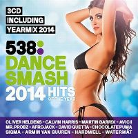 Cover  - 538 Dance Smash - Hits Of The Year 2014