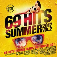 Cover  - 69 Hits Summer 2017 Vol. 2