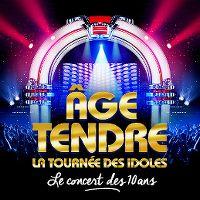 Cover  - Âge tendre - La tournée des idoles: Le concert des 10 ans