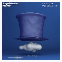 Cover  - Angelheaded Hipster - The Songs Of Marc Bolan & T. Rex