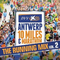 Cover  - Antwerp 10 Miles - The Running Mix Vol. 2