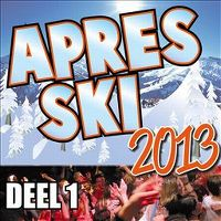 Cover  - Apres Ski 2013 Deel 1