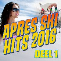 Cover  - Apres Ski Hits 2016 Deel 1