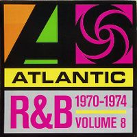 Cover  - Atlantic Rhythm & Blues 1947-1974 Disc 8 (1970-1974)