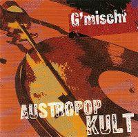 Cover  - Austropop Kult - G'mischt