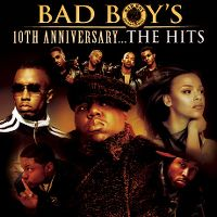 Cover  - Bad Boy's 10th Anniversary... The Hits