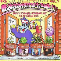 Cover  - Bääärenstark!!! - Vol. 7 - Balu's Schlager Hitparade mit 40 aktuellen Hits!