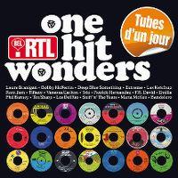 Cover  - Bel RTL - One Hit Wonders / Tubes d'un jour