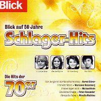 Cover  - Blick auf 50 Jahre Schlager-Hits - Die Hits der 70er