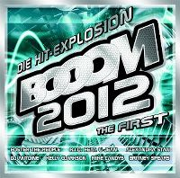 Cover  - Booom 2012 - Die Hit-Explosion - The First