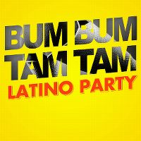 Cover  - Bum Bum Tam Tam Latino Party
