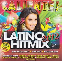 Cover  - Caliente! Latino Hitmix 2012
