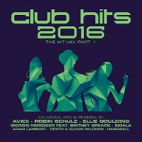 Cover  - Club Hits 2016 - The Hit-Mix Part 1