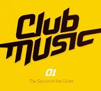 Cover  - Club Music 01 - The Sound Of The Clubs