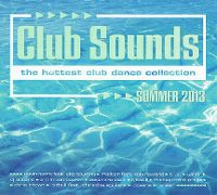 Cover  - Club Sounds - Summer 2013