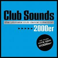 Cover  - Club Sounds 2000er