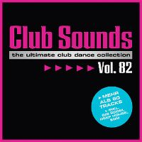 Cover  - Club Sounds Vol. 82