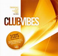 Cover  - Club Vibes 04.2009 - Tomorrow's Club Classics Today