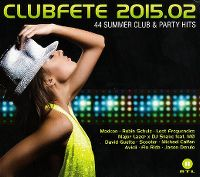 Cover  - Clubfete 2015.02 - 44 Summer Club & Party Hits