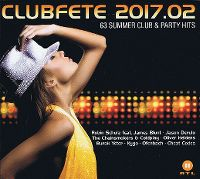 Cover  - Clubfete 2017.02 - 63 Summer Club & Party Hits
