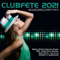 Cover  - Clubfete 2021 - 46 Club Dance & Party Hits