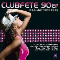Cover  - Clubfete 90er - 60 Club & Party Hits Of The 90's