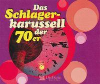 Cover  - Das Schlagerkarussell der 70er