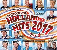 Cover  - De grootste Hollandse hits 2017 Deel 1