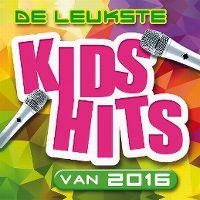 Cover  - De leukste Kids Hits van 2016