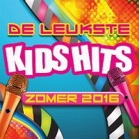 Cover  - De leukste Kids Hits zomer 2016