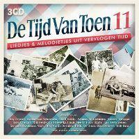 Cover  - De tijd van toen 11 - Liedjes & melodietjes uit vervlogen tijd
