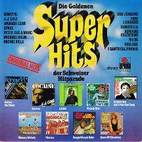 Cover  - Die goldenen Super Hits der Schweizer Hitparade