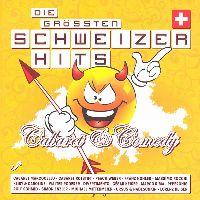 Cover  - Die grössten Schweizer Hits - Cabaret & Comedy