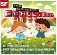 Cover  - Die grössten Schweizer Hits - Chinderlieder