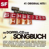 Cover  - Die grössten Schweizer Hits - Die Doppel-CD zum Songbuch