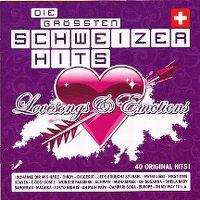 Cover  - Die grössten Schweizer Hits - Lovesongs & Emotions