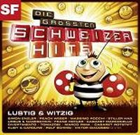 Cover  - Die grössten Schweizer Hits - Lustig & witzig